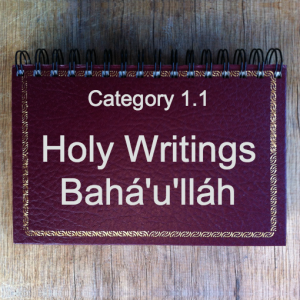1.1 Holy Writings Bahá'u'lláh