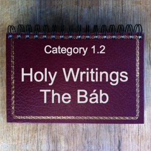 1.2 Holy Writings The Báb