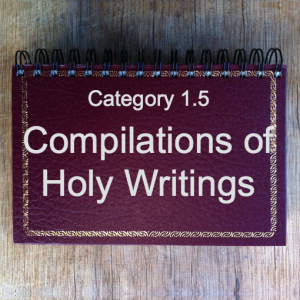 1.5 Compilations of Holy Writings