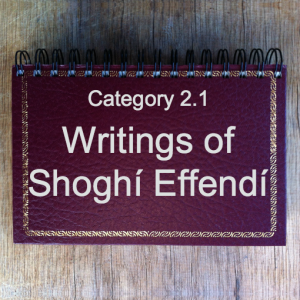 2.1 Writings of Shoghí Effendí