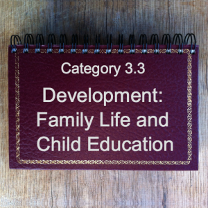 3.3 Development: Family Life & Child Education