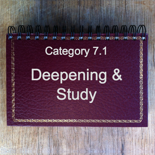 7.1 Deepening & Study: General