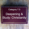 7.3 Deepening & Study: Christianity