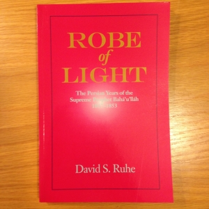 ROBE OF LIGHT - BAHA'U'LLAH (SC)