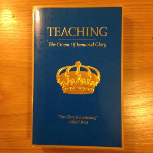 Teaching, the Crown of Immortal Glory
