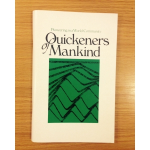 Quickeners of Mankind