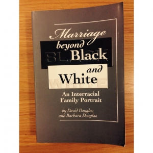 Marriage - Beyond Black and White, An Interracial Family Portrait