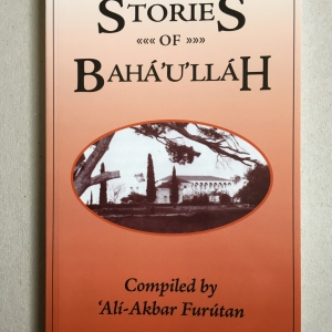 Stories of Bahá'u'lláh