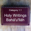 1.1 Holy Writings Bahá'u'lláh