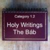 1.2 Holy Writings The Báb