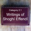 2.1 Writings of Shoghí Effendí