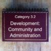 3.2 Development: Community & Administration