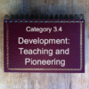 3.4 Development: Teaching & Pioneering