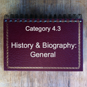 4.3 History & Biography: General