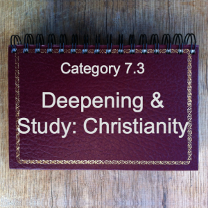 7.3 Deepening & Study: Christianity