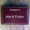 8 Arts & Fiction