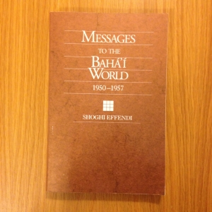 Messages to the Baha'i World 1950-1957, Shoghi Effendi