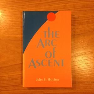 Arc of Ascent, John S. Hatcher