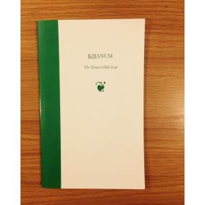 Khanum - The Greatest Holy Leaf