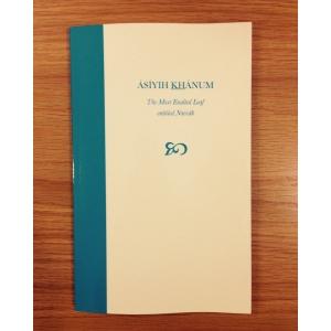 Asiyih Khanum - The Most Exalted Leaf, Entitled Navvab