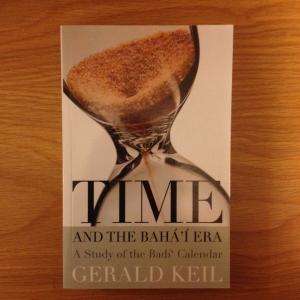 Time and the Baha'i Era, A Study of the Badi' Calendar